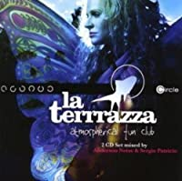 La Terrrazza: Atmospherical Fun