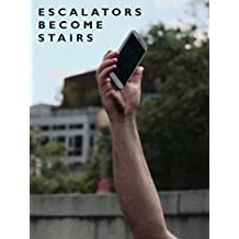 Escalators Become Stairs