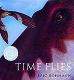 Time Flies (Caldecott Honor Book)
