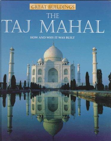 The Taj Mahal (Great Buildings)