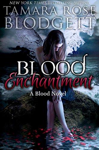Download Blood Enchantment : Blood Series (Vampire /Shifter Romance Thriller Book 6) (English Edition) B011WSHIR6