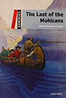 The Last of The Mohicans (Dominoes, Level 3)