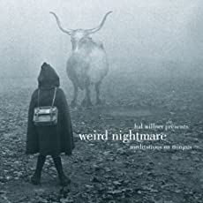 Weird Nightmare: Meditation on Mingus