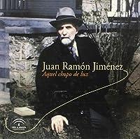 Juan Ramón Jiménez, aquel chopo de luz