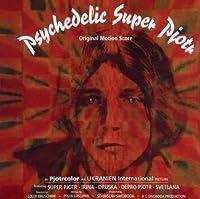Psychedelic Super Pjotr by Psychedelic Super Pjotr (2009-12-08)