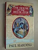 House of the Red Slayer (Sorrowful Mysteries of Brother Athelstan)