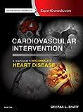 Cardiovascular Intervention: A Companion to Braunwald's Heart Disease, 1e 画像