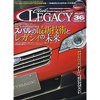 Club LEGACY (クラブ レガシィ) 2007年 12月号 [雑誌]