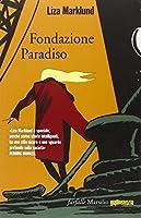 Fondazione Paradiso. Le inchieste di Annika Bengtzon