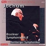 ブルックナー:交響曲第8番 (2CD)