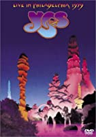 イエス/ライブ・イン・フィラデルフィア 1979 [DVD]