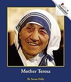 Mother Teresa (Rookie Biographies)