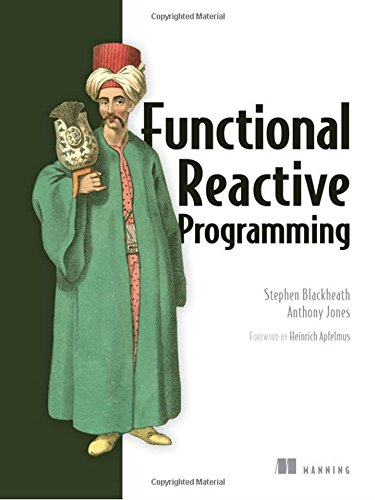 Functional Reactive Programming (English Edition)