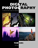 Digital Photography (Mitchell Beazley Photography)