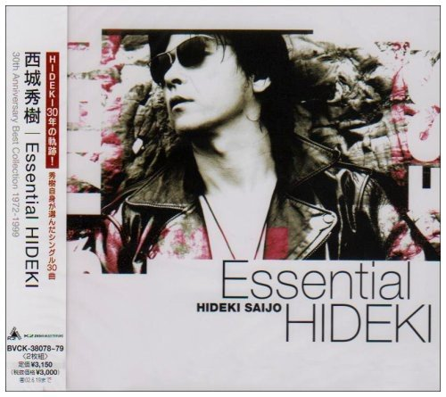 西城秀樹 Essential HIDEKI-30th Anniversary 30 Songs-