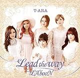 Lead the way / T-ARA