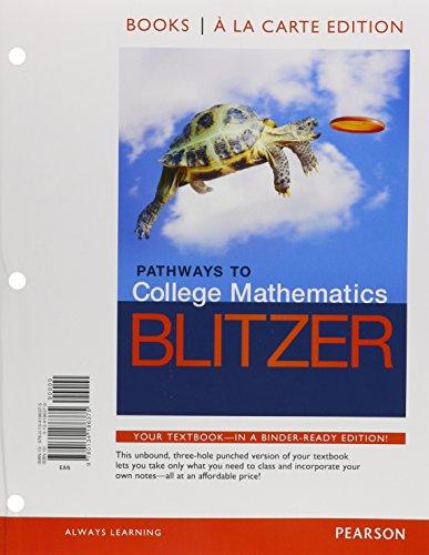 Download Pathways to College Mathematics, Books a la Carte Edition 0134186370