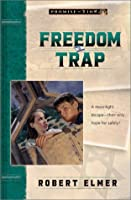 Freedom Trap (Promise of Zion)