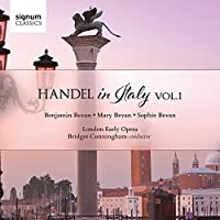 Handel in Italy, Vol. 1 by Benjamin Bevan