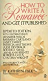 How to Write a Romance and Get It Published: Updated Edition (Signet)