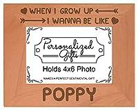 父の日ギフトWanna Be Like Poppy天然木製刻印フォト写真フレーム 4x6 Horizontal
