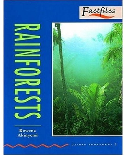 Rainforests (Oxford Bookworms Factfiles)の詳細を見る