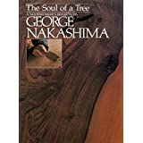 The Soul of a Tree: A Master Woodworker's Reflections