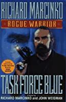 TASK FORCE BLUE (ROGUE WARRIOR )