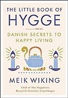 The Little Book of Hygge: Danish Secrets to Happy Living【洋書】 [並行輸入品]