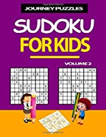 Journey Puzzles: Sudoku for Kids Volume 2 -200 puzzles (Age 8-12)