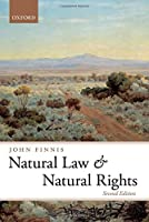 Natural Law and Natural Rights (Clarendon Law Series) by John Finnis(2011-05-26)