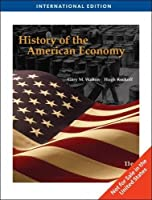 History of the American Economy, International Edition (with InfoTrac)