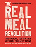 The Real Meal Revolution: The Radical, Sustainable Approach to Healthy Eating (English Edition) 画像