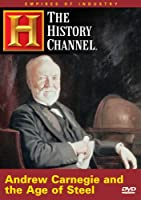Empires of Industry: Andrew Carnegie and the Age [DVD] [Import]