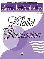 Classic Festival Solos, Mallet Percussion, Piano Acc.