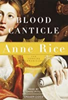 Blood Canticle (Anne Rice)