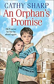 An Orphan's Promise: An emotional saga that will tug at your heartstrings (Button Street Orphans)
