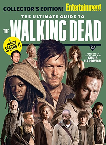 ENTERTAINMENT WEEKLY The Ultimate Guide to The Walking Dead (English Edition)
