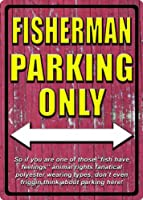(30cm X 43cm , Fisherman Parking) - River's Edge Weatherproof Embossed Tin Signs