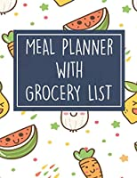 Meal Planner with Grocery List: 52 Week Food Planner / Diary / Log / Meal & Diet Prep Journal with Grocery List and Vegetables Theme (8.5 x 11 Inches - 53 Pages)