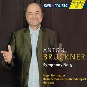 ブルックナー : 交響曲第9番ニ短調 WAB109 (1894年原典版) (Anton Bruckner : Symphony No. 9 / Roger Norrington, Radio-Sinfonieorchester Stuttgart des SWR) [輸入盤]