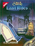 Last Rites: Four Present-Day Adventures for Call of Cthulhu (Call of Cthulhu Roleplaying Game)