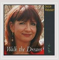 Walk the Dream