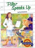 Pilar Speaks Up, on Level Level 4.5.1: Houghton Mifflin Reading Leveled Readers