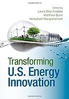 Transforming US Energy Innovation