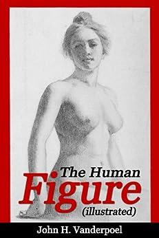 The Human Figure by [Vanderpoel, John H.]