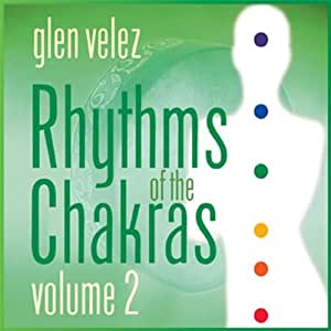 Rhythms of the Chakras 2