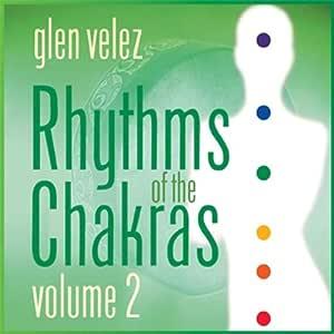 Rhythms of the Chakras 2