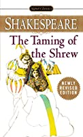 The Taming of the Shrew (Shakespeare, Signet Classic)