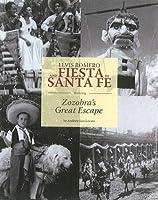 Elvis Romero and Fiesta De Santa Fe: Featuring Zozabra's Great Escape